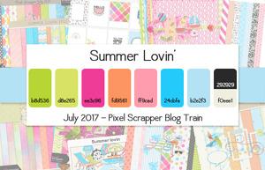 Pixelscrapper's July 2017 Summer Lovin' Blog Train Forum