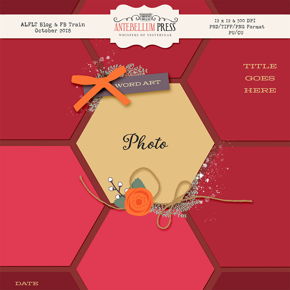 Antebellum Press - ALFLT Oct 2018 Blog Train Freebie Layout Template